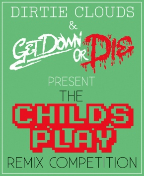 """Childs Play"" Remix Comp!"