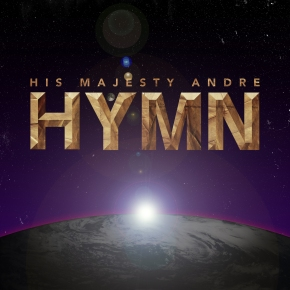 His Majesty Andre – Hymn EP