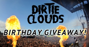 Dirtie Clouds Birthday Giveaway!