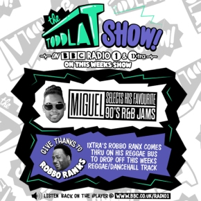 The Toddla T Show – Miguel Goes Back to the '90s