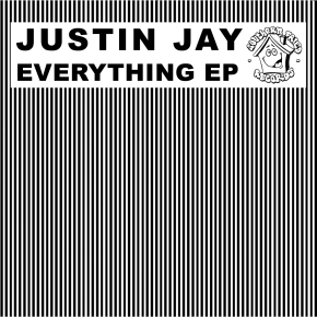 Justin Jay – Everything EP