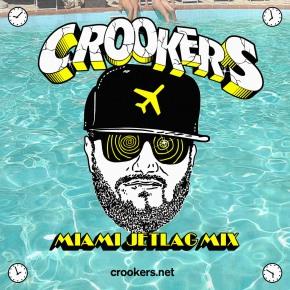 Crookers – Miami JetlagMix