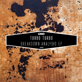 Turbo Turbo – Breakdown Analysis EP