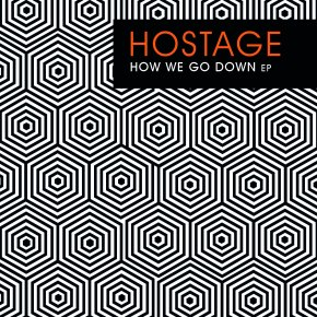 Hostage – How We Go Down EP