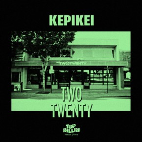Kepikei – Two Twenty (FREE DOWNLOAD)
