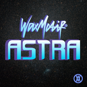 Wax Motif – Astra (FREE DOWNLOAD)