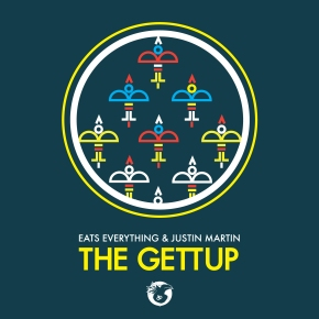 Eats Everything & Justin Martin – The Gettup