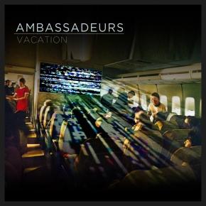 Vacation – Ambassadeurs